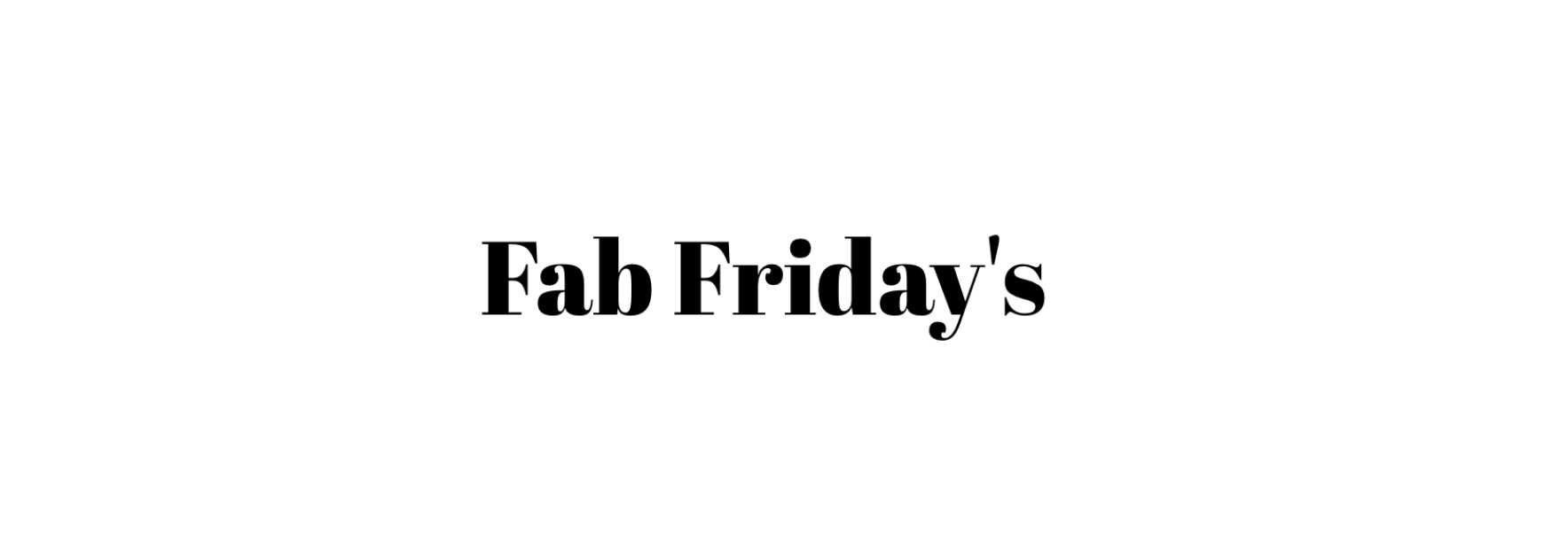 Fab Friday's