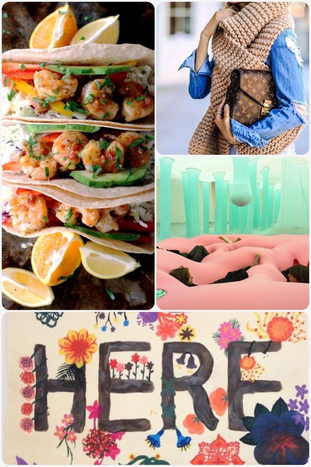 Fab Friday - shrimp tacos, oversized knits, playscape art installation, be here now quote