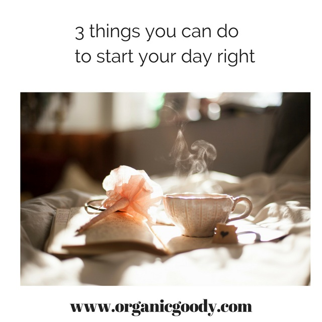 3 things you can do to start your day right