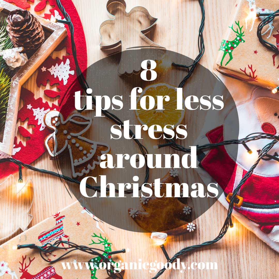 8 tips for less stress around Christmas