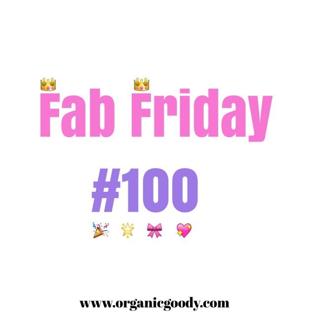 Fab Friday post number 100.