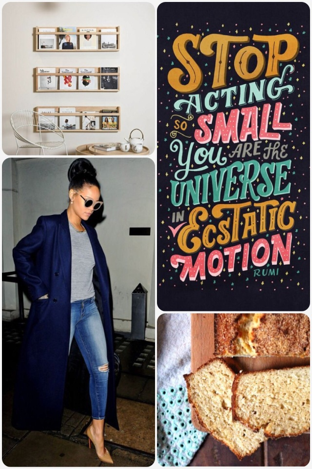 Fab Friday -Rihanna style, rumi quote, paleo coconut bread, book shelves